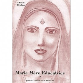 Marie Mère Educatrice Tome 4